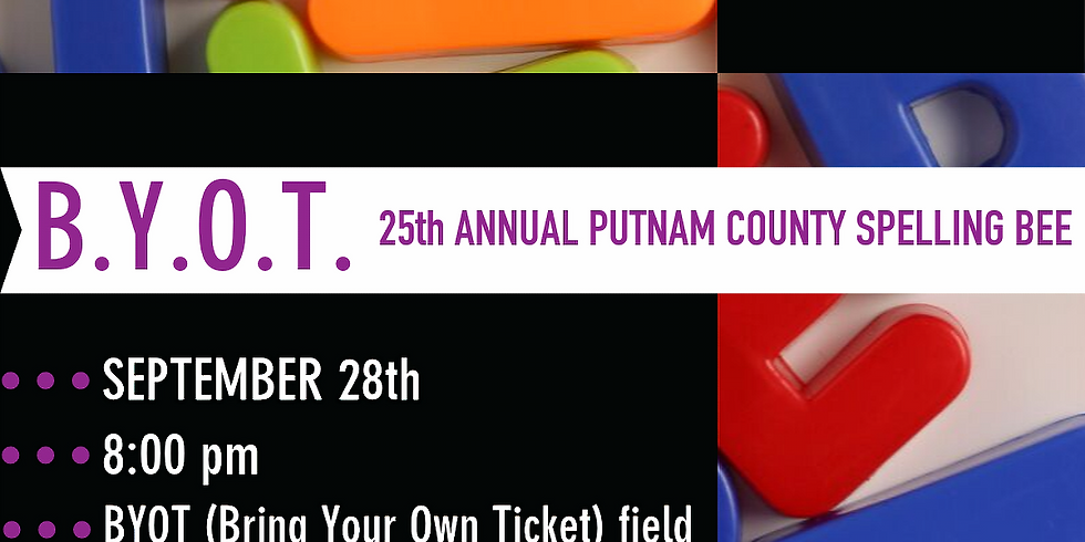 """BYOT to County Player's """"25th Annual Putnam County Spelling Bee"""""""