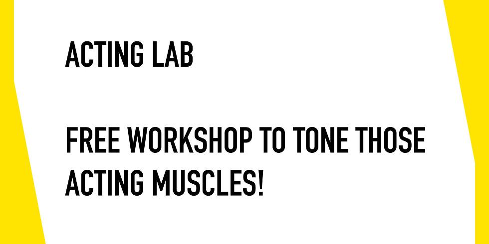 FREE Acting Lab 4/9