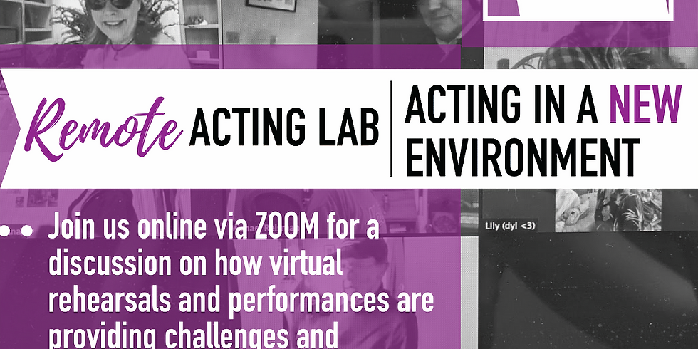*free* Remote Acting Lab: Acting In A New Environment