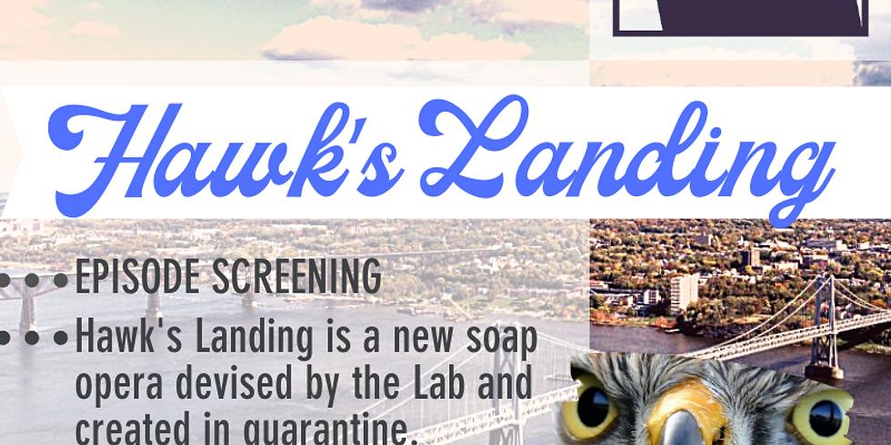 Hawk's Landing Episode 2 Screening