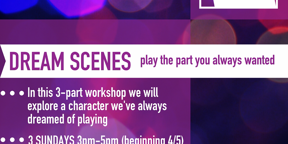 Dream Scenes (a pay-what-you-can workshop)