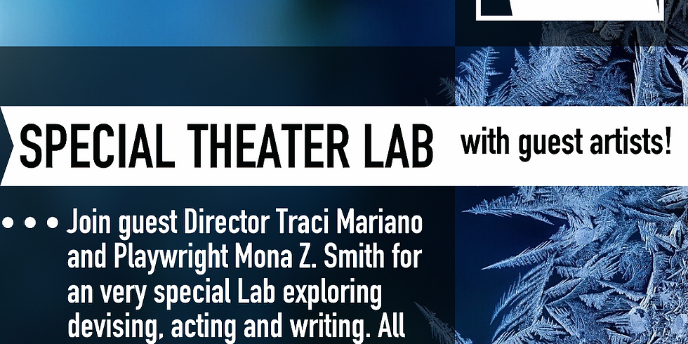 *free* SPECIAL THEATER LAB with guest artists!