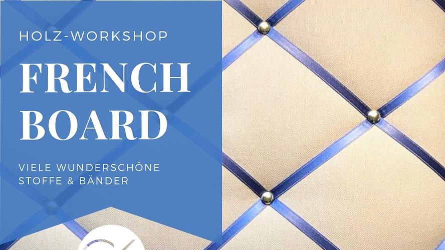 "DIY Workshop ""French Memo-Board"""