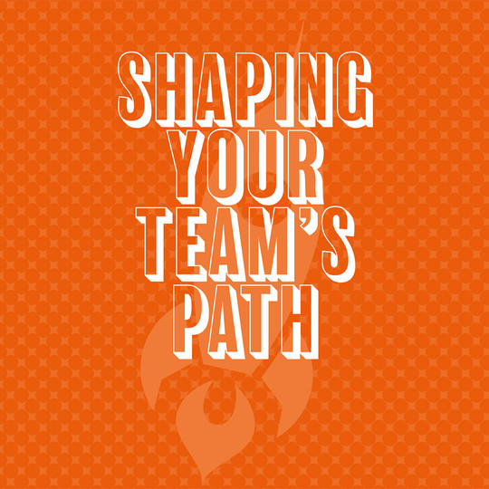 Shaping-your-teams-path_JOURNAL-1.jpg