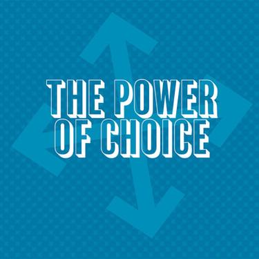 Power-of-Choice_JOURNAL-1.jpg
