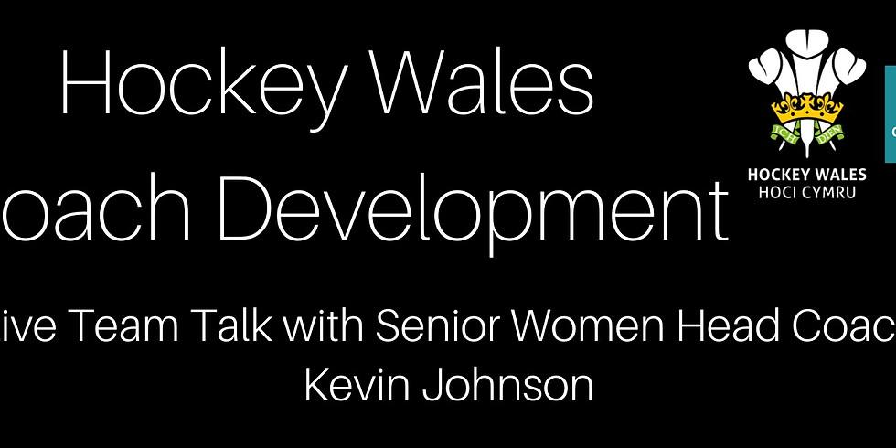 LIVE TEAM TALK WITH SENIOR WOMEN HEAD COACH KEVIN JOHNSON