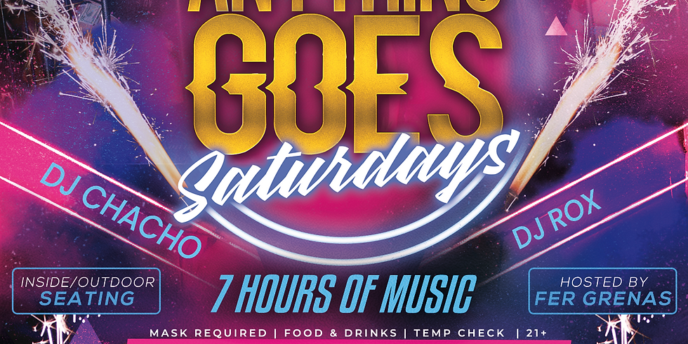 Anything Goes Saturdays
