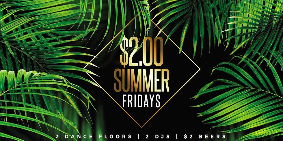 $2.00 Summer Fridays