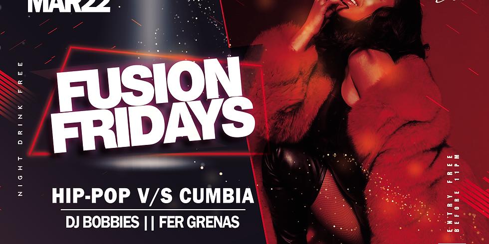 FUSION FRIDAY (HIP-POP VS CUMBIA)