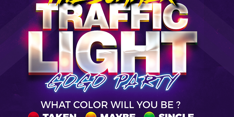 THE SUMMER TRAFFIC LIGHT GOGO PARTY