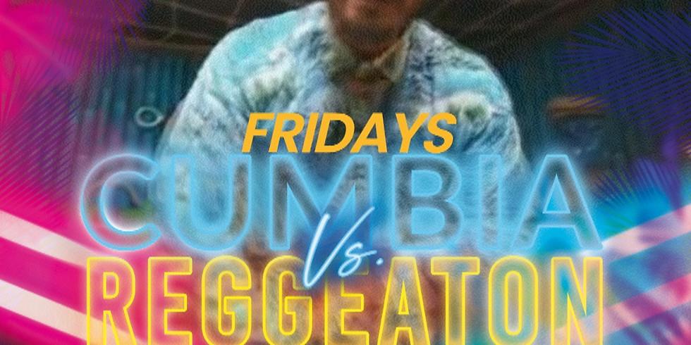Cumbia Vs. Reggeaton Fridays