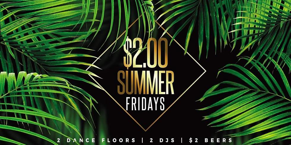 $2 Summer Fridays