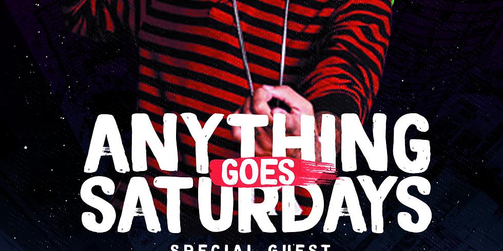 Anything Goes Saturdays
