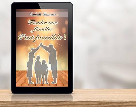 E-Book - Fonder une Famille, c'est possible -Isabelle Beumier