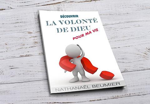 """Découvrir la volonté de Dieu pour ma vie """"Nathanael Beumier"""""""