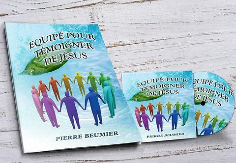 """Livre + CD """"Equipé pour témoigner de Jésus"""""""