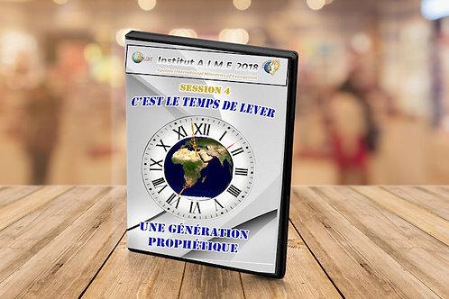 Institut C'est le temps de lever une génération prophétique session 4