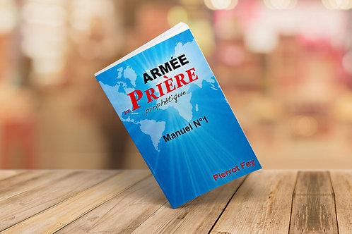 """Armée de prière prophétique """"Pierrot Fey"""""""
