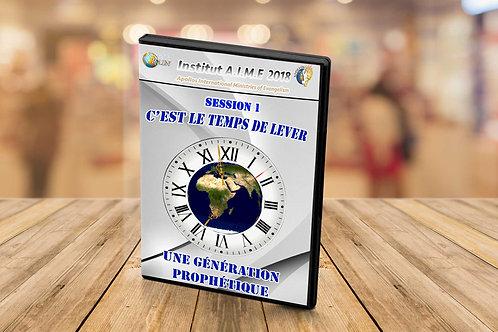 Institut C'est le temps de lever une génération prophétique  Session 1