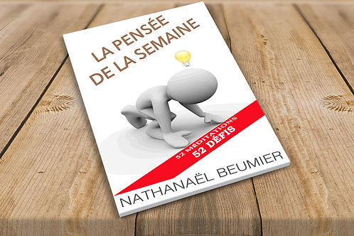 'La pensée de la semaine'  Nathanael Beumier