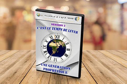 Institut C'est le temps de lever une génération prophétique  Session 2