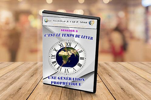 Institut C'est le temps de lever une génération prophétique session 6