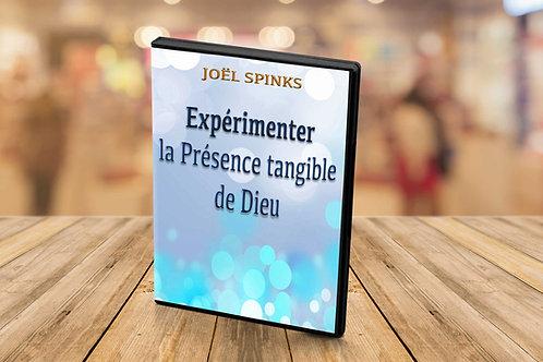 """Expérimenter la présence tangible de Dieu """" Joel Spinks"""