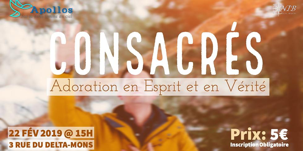 Consacrés - Adoration Prophétique - Mons