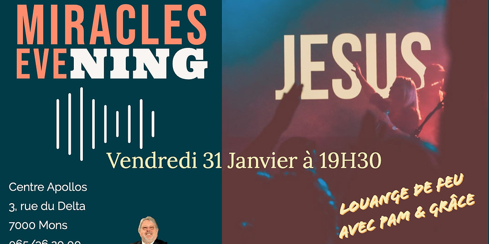 MIRACLES EVENING - MONS (BE)