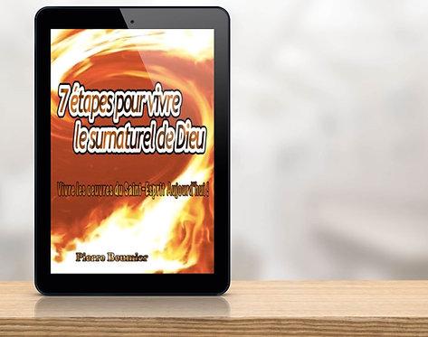 E-Book 7étapes pour vivre le surnaturel de Dieu