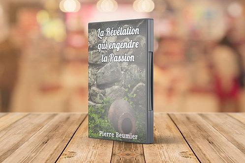 CDLa Révélation  qui engendre  la Passion - Pierre Beumier