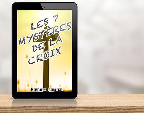 """E-Book Les 7 Mystères de la croix """"Pierre Beumier"""""""