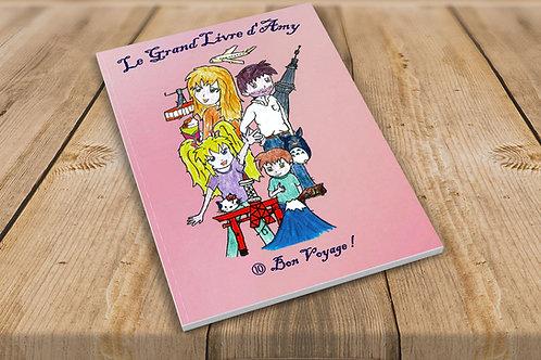 Le grand livre d'Amy 10, Bon voyage