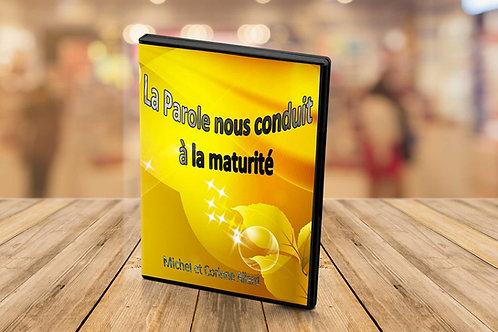 La parole nous conduit à la maturité Michel & Corinne Allard
