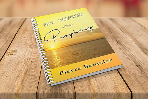 31 Keys about Prophecy Pierre Beumier