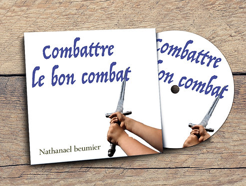 Combattre le bon combat Nathanael Beumier