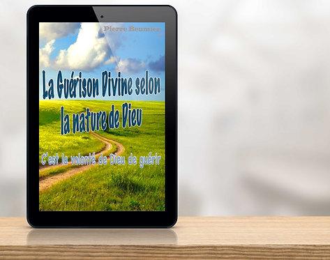 """E-Book La guérison divine selon la nature de Dieu """"Pierre Beumier"""""""