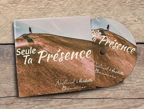 """Album Seule ta présence """"Nathanael & Isabelle Beumier"""""""