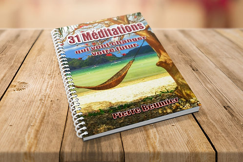 31 méditations qui vont changer votre futur
