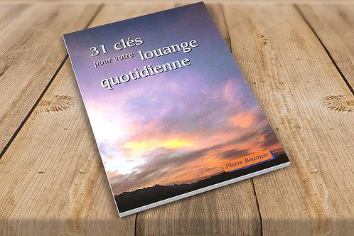 31 Clés pour votre louange quotidienne