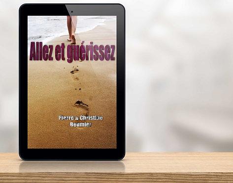 E-Book Allez et guérissez - Pierre & Christine Beumier