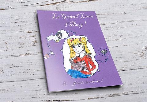 Le grand livre d'Amy 2 -J'ai de la valeur !