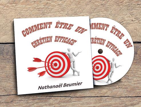 Comment être un chrétien efficace Nathanael Beumier
