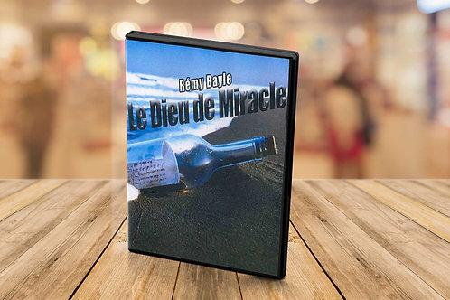 Le Dieu de miracle - Rémy Bayle