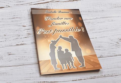 Fonder une famille:C'est possible! Isabelle Beumier