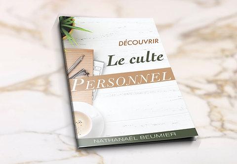 Découvrir le Culte Personnel - Nathanaël Beumier