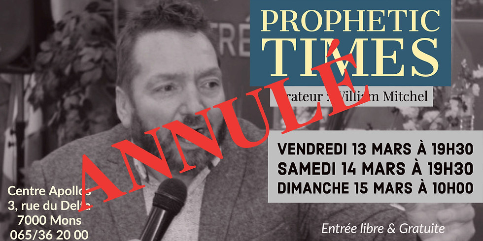 Prophetic Times - William Mitchell - Mons  ANNULÉ