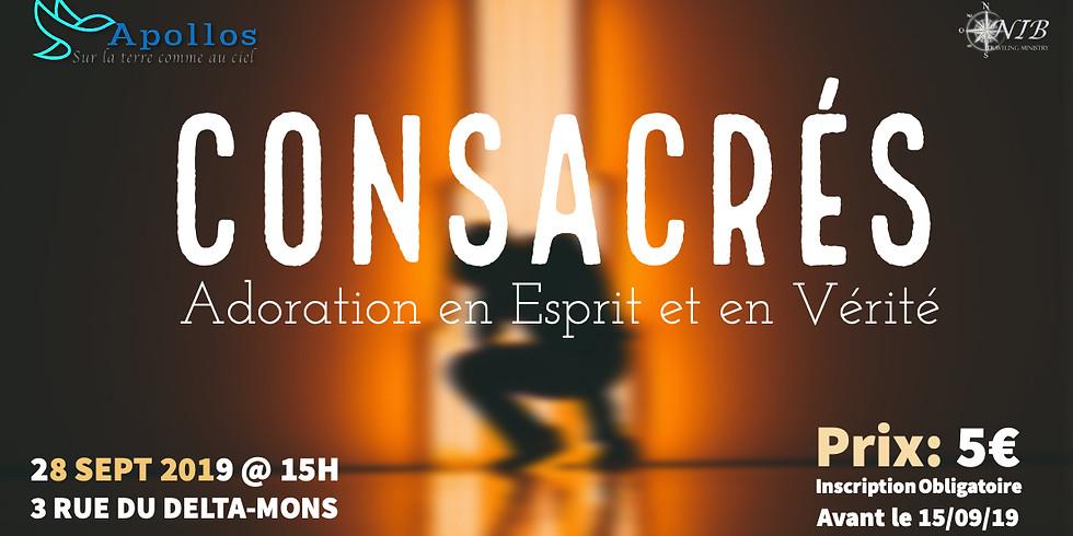 CONSACRÉS - Adoration en Esprit et en Vérité - MONS