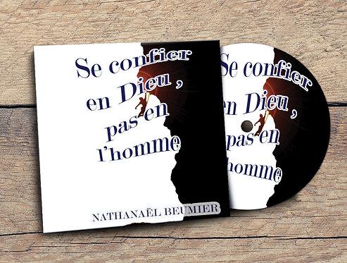 Se confier en Dieu, pas en l'homme Nathanael Beumier