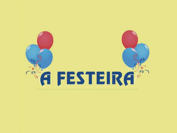 A FESTEIRA